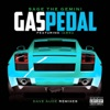 Gas Pedal (feat. Iamsu!) [Dave Audé Remixes] - Single