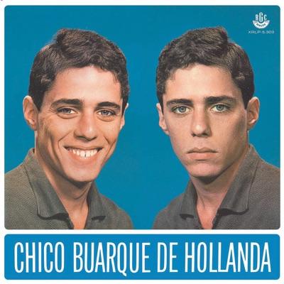 Chico Buarque de Hollanda - Chico Buarque