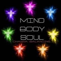 Mind, Body & Soul - Chakra Balancing Sounds for Chakras Meditation
