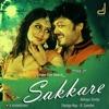 Sakkare Original Motion Picture Soundtrack EP