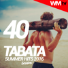 40 Tabata Summer Hits 2016 Session (60 Minutes Non-Stop Mixed Compilation for Fitness & Workout) - Various Artists