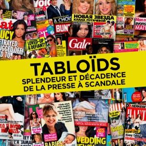 Tabloïds - Splendeur et décadence de la presse à scandale - Episode 1