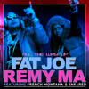 Fat Joe & Remy Ma - All the Way Up (feat. French Montana & Infared) artwork