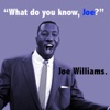 What Do You Know Joe? (with The Basie Orchestra) - Joe Williams