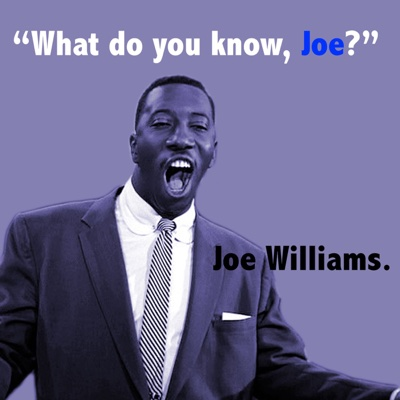 What Do You Know Joe? (with The Basie Orchestra) - Joe Williams album