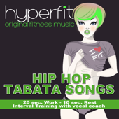 Hip Hop Tabata Songs (20 sec. work - 10 sec. rest Interval Training with vocal coach)