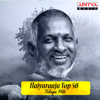 Ilaiyaraaja Top 50 Telugu Hits songs