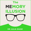 Julia Shaw - The Memory Illusion: Why You May Not Be Who You Think You Are (Unabridged)  artwork