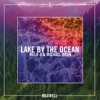 Lake by the Ocean Remixes Single
