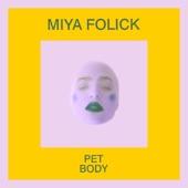 Miya Folick - Pet Body