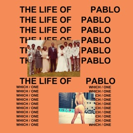 The life of pablo by kanye west on apple music the life of pablo malvernweather Choice Image