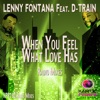 Lenny Fontana & D-Train