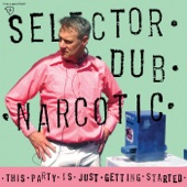 Selector Dub Narcotic - Hotter Than Hott