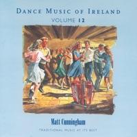 Dance Music of Ireland, Vol. 12 by Matt Cunningham on Apple Music