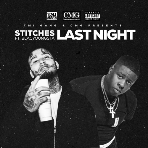 Stitches - Last Night (feat. Blac Youngsta) - Single