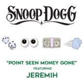 Point Seen Money Gone (feat. Jeremih) - Single