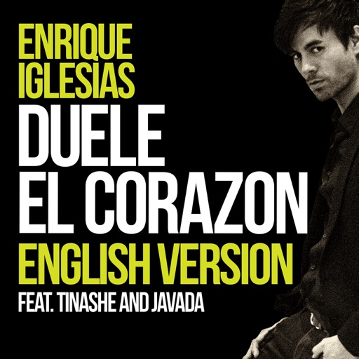 DUELE EL CORAZON (English Version) [feat. Tinashe & Javada] - Enrique Iglesias