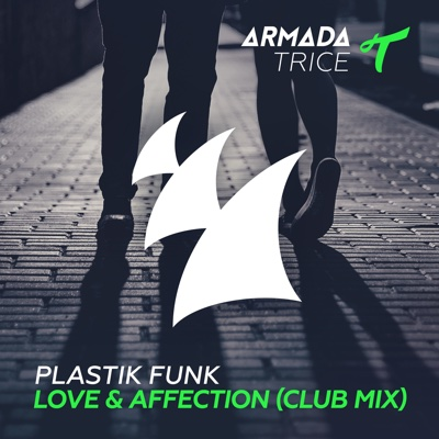 Love & Affection (Club Mix) - Single - Plastik Funk album