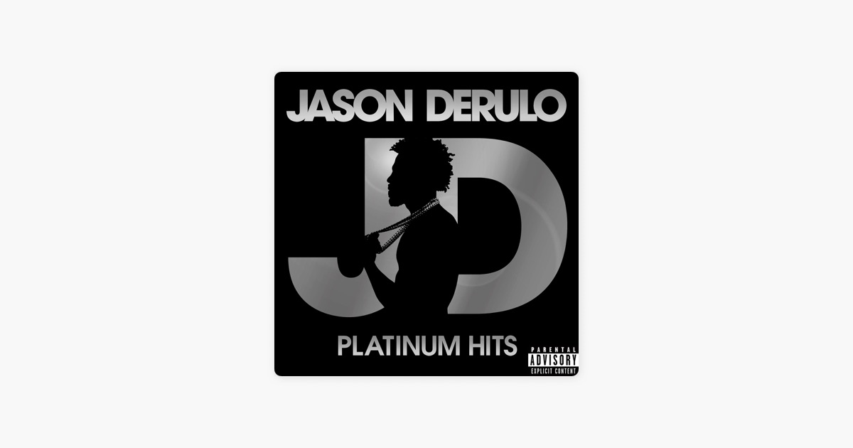 Platinum Hits By Jason Derulo On Apple Music