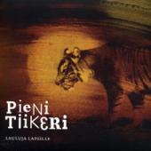 Pieni Tiikeri - Lauluja Lapsille