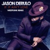 If It Ain't Love (Westfunk Remix) - Single, Jason Derulo