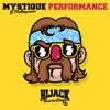 Performance (feat. Melloquence) - Single - Mystique