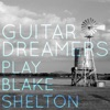 Guitar Dreamers Play Blake Shelton