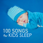 100 Songs For Kids Sleep  Deep Sleeping Music For Toddlers And Infants To Sleep All Through The Night, Soothing Lullabies-Kids Sleep Music Maestro