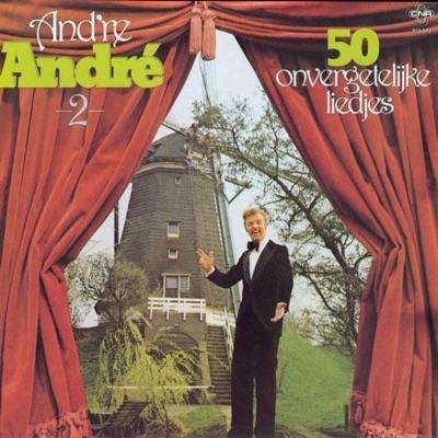 And're Andre, Vol. 2 (50 Onvergetelijke Liedjes) - Andre van Duin