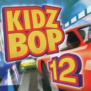 Kidz Bop 12 Mp3 Download