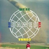 Dawes - Roll With The Punches