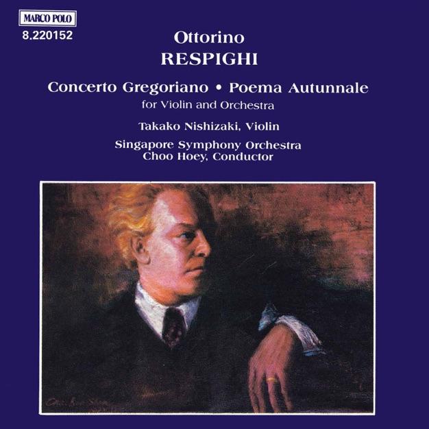 Respighi: Concerto Gregoriano / Poema Autunnale