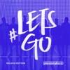 #LETSGO (Live) [Deluxe Edition], Planetshakers