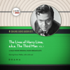 Hollywood 360 - The Lives of Harry Lime, a.k.a. The Third Man, Vol. 1: The Classic Radio Collection  artwork