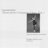 Ballet Class Music from New York City: Music from Company Class, Vol. 1 - Douglas Schultz