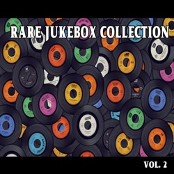 Rare Jukebox Selection, Vol. 2 - Various Artists Album Cover