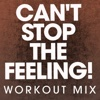 Can't Stop the Feeling! (Workout Mix) - Single - Power Music Workout