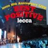 lecca 10th Anniversary LIVE BEST POSITVE ジャケット写真