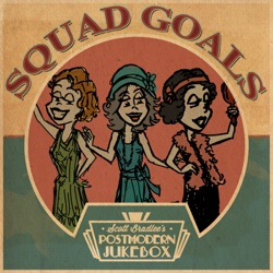 View album Scott Bradlee's Postmodern Jukebox - Squad Goals