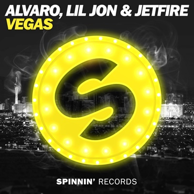 VEGAS - Single (Extended Mix) - Alvaro, Lil Jon & Jetfire album
