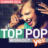 TOP POP Workout! Summer 2016
