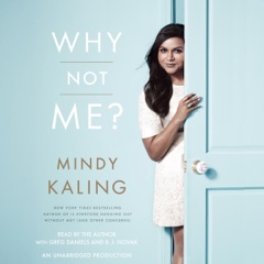 Why Not Me? (Unabridged)