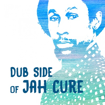 Dub Side of Jah Cure - EP - Jah Cure album