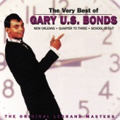 Gary U.S. Bonds - I Wanta Holler (But The Town's Too Small)