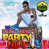 Party Nice - Single - Delinquent Kid