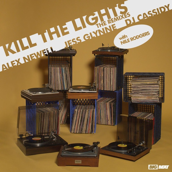 Kill the Lights (with Nile Rodgers) [Remixes] - EP