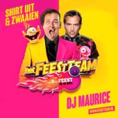 Shirt Uit & Zwaaien (with DJ Maurice)