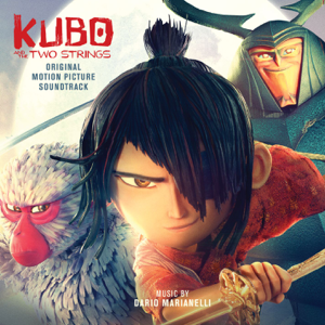 Dario Marianelli & Regina Spektor - Kubo and the Two Strings (Original Motion Picture Soundtrack)