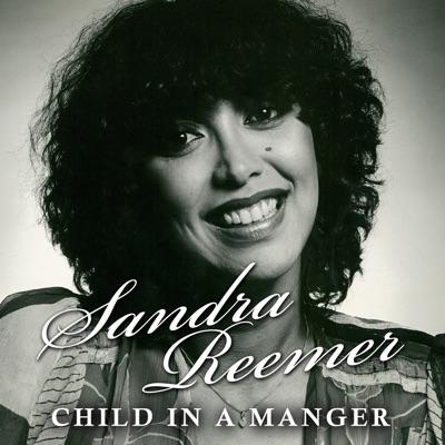 Child In a Manger - Single - Sandra Reemer