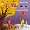 Hallo Herbst, hallo Winter! - Kati Breuer